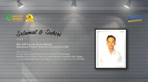 Selamat dan Sukses untuk Sdr. Alif Fauzan Aulia Ahmad (Mahasiswa Prodi Ilmu Komunikasi-FISIP) atas Prestasinya